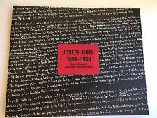 JOSEPH ROTH 1894-1939 Celebrating his 100th birthday, Jewish Museum Vienna 1994