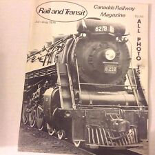 Rail And Transit Magazine Canadian Ancestors July/August 1976 070117nonrh