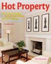 Hot Property: Easy Home Staging to Sell Your House for More Money in-ExLibrary