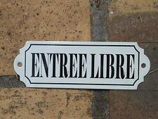 PLAQUE DE PORTE EMAILLEE entrée libre EMAIL VERITABLE neuve FAB EN FRANCE ENTREE