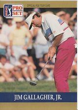 Jim Gallagher, Jr. #44 1990 Pro Set PGA Tour Golf Special Inaugural