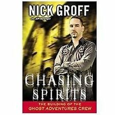 """Chasing Spirits: The Building of the """"Ghost Adventures"""" Crew - VeryGood - Groff"""