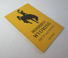 Wonderful Wyoming Facts and Foods Cookbook by Judy Barbour 1989 First Printing