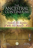 The Ancestral Continuum: Unlock the Secrets of Who You Really Are, Graydon, Nico