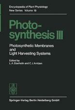 Photosynthesis III : Photosynthetic Membranes and Light Harvesting Systems 19...