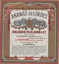 """""""ANANAS DES INDES / DELEUZE fils Ainé & Cie"""" Etiquette-chromo originale fin 1800"""