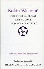 Kokin Wakashu: The First Imperial Anthology of Japanese Poetry: With 'To...