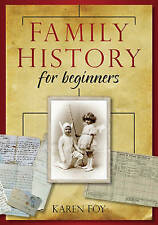 Family History For Beginners by Karen Foy (Paperback, 2011)
