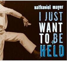 I Just Want to Be Held [Digipak] by Nathaniel Mayer (Cd, Nov-2004, Fat Possum/Ry