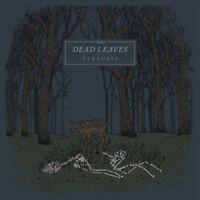 Dead Leaves - Vultures [New Vinyl LP]