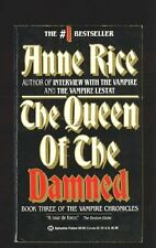 The Queen of the Damned (The Vampire Chronicles, No. 3) by Anne Rice