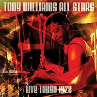 Tony Williams All Stars - Live Tokyo 1978 (2018)  CD  NEW/SEALED  SPEEDYPOST