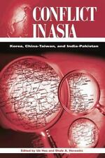 Conflict in Asia : Korea, China-Taiwan, and India-Pakistan (2003, Paperback)