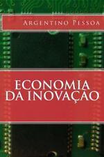 Economia Da Inovação by Argentino Pessoa (2014, Paperback)