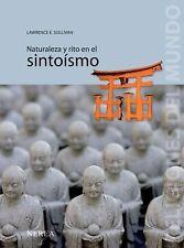 Naturaleza y rito en el sintoísmo (Religiones del Mundo) (Spanish Edition), pape