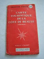 CARTE ROUTIERE , CARTE TOURISTIQUE DE LA COTE DE BEAUTE ( ROYAN ) N° 37 . 1965 .