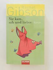 Rachel Gibson Sie kam sah und liebte Roman Goldmann Verlag
