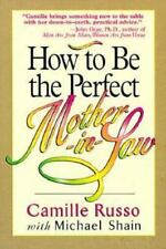 How to Be the Perfect Mother-In-Law