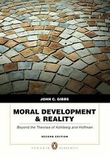 Moral Development & Reality: Beyond the Theories of Kohlberg and Hoffman (2nd Ed