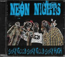 Neon Nights - Stay Good Stay Gold Stay High (CD) Mint!