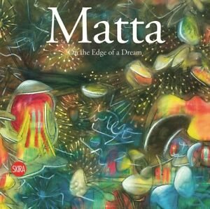 On the Edge of a Dream by Roberto Matta 1st Edition Hardcover RARE