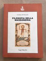 FILOSOFIA DELLA MASSONERIA - G Di Bernardo 3° Edizione 1990-  SAGGI  MARSILIO -