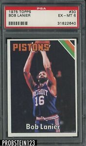 1975 Topps Basketball #30 Bob Lanier Detroit Pistons PSA 6 EX-MT