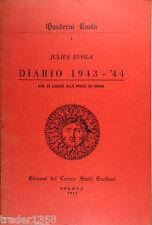 QUADERNI EVOLA n.1 Diario 1943-44 dal 25 luglio alla presa di Roma GENOVA 1975
