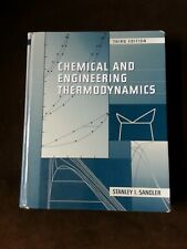 Chemical and Engineering Thermodynamics by Stanley I. Sandler