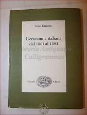 LUZZATTO, Gino: L'ECONOMIA ITALIANA DAL 1861 AL 1894 Einaudi 1968