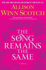The Song Remains the Same by Allison Winn Scotch (2012 Hardcover) 1ST PRINT NEW