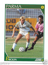 RARE '92 SCORE CARD OF SWEDEN 'TOMAS BROLIN' WITH AC PARMA - ITALY IN NM/M