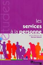 les services à la personne Balzani  Bernard Neuf Livre