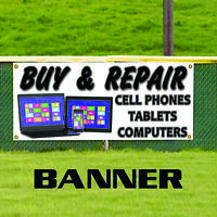 Buy & Repair Cell Phones Tablets Computers Laptop Advertising Vinyl Banner Sign