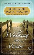The Walk Ser.: Walking on Water : A Novel by Richard Paul Evans (2015, Trade Paperback)