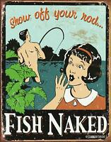 "Fish Show Off Your Rod Distressed Retro Vintage Tin Sign, 12.5"" W x 16"" H"