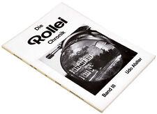 ROLLEI Chronik / Band III von Udo Afalter - 1. nummerierte Auflage BUCH Nr.278 !