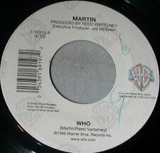 "Hip Hop 7"" Single - Artist: Martin - Title: Who - Near Mint - 1st US Press"