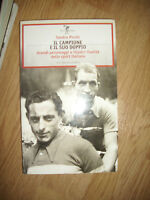 SANDRO PICCHI - IL CAMPIONE E IL SUO DOPPIO - ED:OLIMPIA - ANNO:2009 (NL)