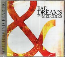 Southbound Fearing - Bad Dreams And Melodies (2012 CD) New & Sealed