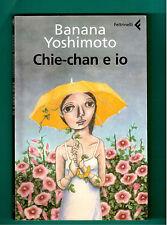 CHIE - CHAN E IO - BANANA YOSHIMOTO - FELTRINELLI CANGURI 2008