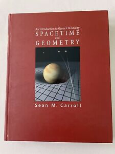 Spacetime and Geometry- An Introduction to General Relativity
