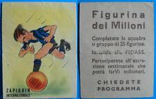 RARA FIGURINA DEI MILIONI CALCIATORI FIDASS INTER 1947/48 - ZAPIRAIN