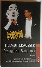 R2041 - Helmut Krausser - Der große Bagarozy - Das Buch zum Film