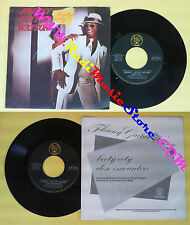 LP 45 7'' JOHNNY GUITAR WATSON Booty ooty Close encounters 1980 (*) no cd mc dvd