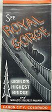 Royal Gorge Bridge Railway Canon City Colorado 1940's? 30s? vintage brochure b