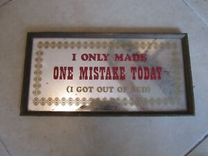 I only made one mistake today  Sign  Pub, Man Cave, Garage Or Bar, vintage 1970s