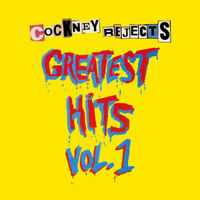 "Cockney Rejects : Greatest Hits - Volume 1 VINYL 12"" Album (2017) ***NEW***"