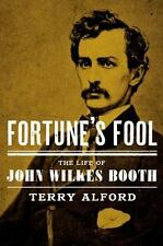 Fortune's Fool: The Life of John Wilkes Booth-ExLibrary