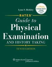 Bates' Guide to Physical Examination And History Taking by Lynn Bickley